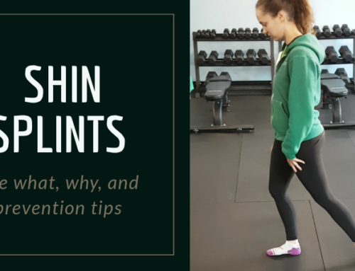 Shin Splints – the what, why, and prevention tips!